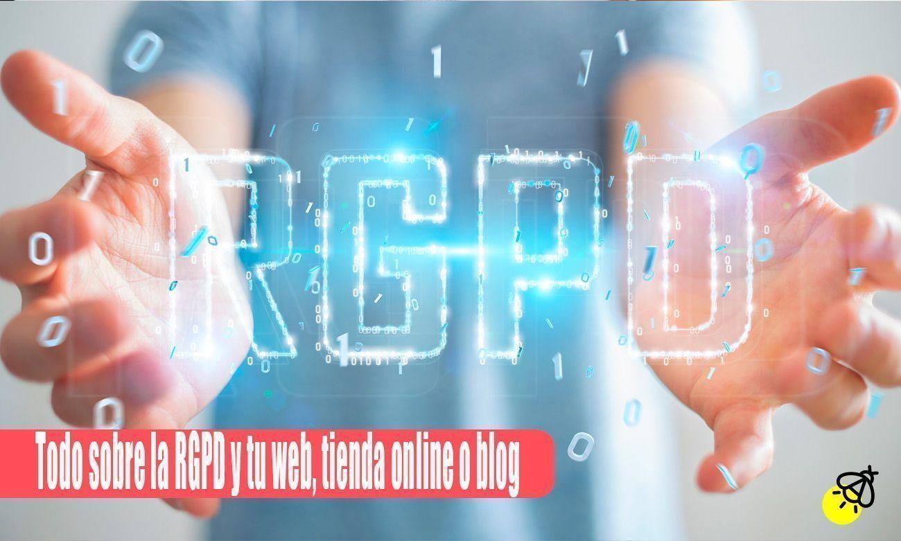 Todo-sobre-la-RGPD-y-tu-web,-tienda-online-o-blog